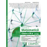 Culegere de matematica pentru clasa a IX-a, profil M2. Multimi si elemente de logica matematica (Semestrul I) - Marius Burtea