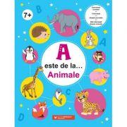 A este de la… Animale (7 ani+). Exerseaza scrierea, coloreaza, uneste punctele si afla informatii despre animale