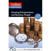 Amazing People ELT Readers. Amazing Entrepreneurs and Business People A2. Adapted -Helen Parker