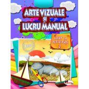 Arte vizuale si lucru manual. Caiet clasa I