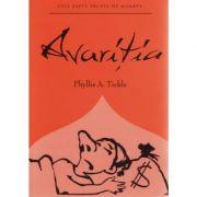 Avaritia - Phyllis A. Tickle