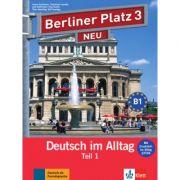Berliner Platz 3 NEU, Deutsch im Alltag. Lehr- und Arbeitsbuch Teil 1 mit Audio-CD zum Arbeitsbuchteil und Im Alltag - Susan Kaufmann, Christiane Lemcke