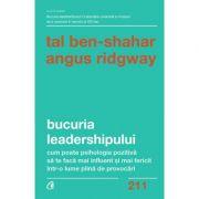 Bucuria leadershipului - Tal Ben-Shahar, Angus Ridgway