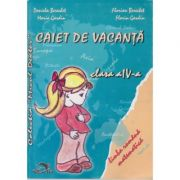 Caiet de vacanta clasa IV - Daniela Berechet