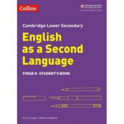 Cambridge Lower Secondary English as a Second Language, Student's Book: Stage 9 - Anna Cowper and Rebecca Adlard