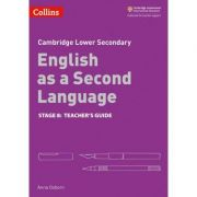 Cambridge Lower Secondary English as a Second Language, Teacher's Guide: Stage 8 - Anna Osborn