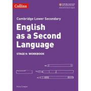 Cambridge Lower Secondary English as a Second Language, Workbook: Stage 9 - Anna Cowper