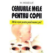 Ceaiurile mele pentru copii - M. Messegue