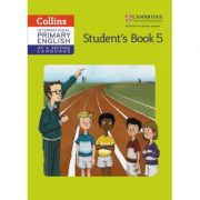 Cambridge International Primary English as a Second Language, Student's Book Stage 5 - Kathryn Gibbs, Sandy Gibbs and Robert Kellas