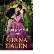 Craiul pe care il iubesc - Shana Galen
