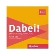 Dabei! B1. 2 1 Audio-CD zum Kursbuch, 1 Audio-CD zum Arbeitsbuch - Gabriele Kopp, Josef Alberti, Siegfried Büttner, Anna Hila