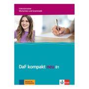 DaF kompakt neu B1, Intensivtrainer - Wortschatz und Grammatik. Deutsch als Fremdsprache für Erwachsene - Birgit Braun