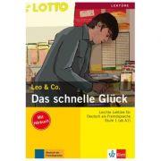 Das schnelle Glück, Buch mit Audio-CD. Leichte Lektüren für Deutsch als Fremdsprache - Elke Burger, Theo Scherling