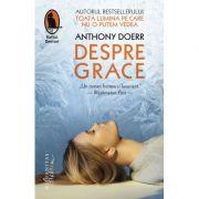 Despre Grace - Anthony Doerr