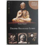 Despre religiile lumii - Darie Fesnic