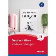 Deutsch uben. Redewendungen Buch A2-B1 - Marion Techmer, Julia Michaelis, Anneli Billina