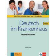 Deutsch im Krankenhaus Neu. Berufssprache für Ärzte und Pflegekräfte, Intensivtrainer - Regine Grosser