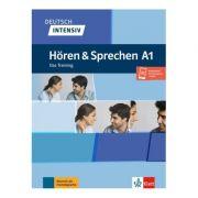 Deutsch intensiv Hören und Sprechen A1, Buch + Onlineangebot. Das Training - Tanja Mayr-Sieber