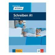 Deutsch intensiv Schreiben A1. Das Training - Elke Burger, Sarah Fleer, Arwen Schnack
