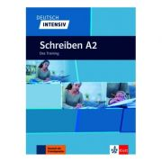 Deutsch intensiv Schreiben A2. Das Training - Christian Seiffert