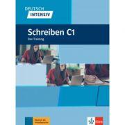 Deutsch intensiv Schreiben C1. Das Training - Dorothea Stein-Bassler