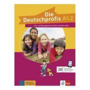Die Deutschprofis A1. 2. Kurs- und Übungsbuch mit Audios und Clips online - Olga Swerlowa