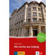 Die Lerche aus Leipzig. Buch + Online-Angebot - Cordula Schurig