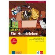 Ein Hundeleben, Buch mit Audio-CD. Leichte Lektüren für Deutsch als Fremdsprache - Elke Burger, Theo Scherling