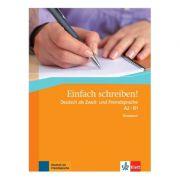 Einfach schreiben! A2-B1, Übungsbuch. Deutsch als Zweit- und Fremdsprache - Sandra Hohmann