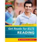 English for IELTS. Get Ready for IELTS, Reading IELTS 4+ (A2+) - Els Van Geyte