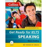 English for IELTS. Get Ready for IELTS, Speaking IELTS 4+ (A2+) - Rhona Snelling