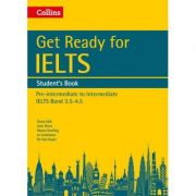 English for IELTS. Get Ready for IELTS. Student's Book, IELTS 3. 5+ (A2+) - Fiona Aish, Jane Short