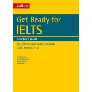 English for IELTS. Get Ready for IELTS. Teacher's Guide, IELTS 3. 5+ (A2+) - Fiona McGarry, Patrick McMahon