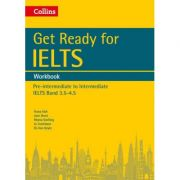English for IELTS. Get Ready for IELTS. Workbook, IELTS 3. 5+ (A2+) - Fiona Aish, Jane Short