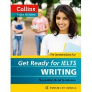 English for IELTS. Get Ready for IELTS, Writing IELTS 4+ (A2+) - Fiona Aish, Jo Tomlinson