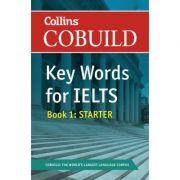 English for IELTS - Collins COBUILD Key Words for IELTS. Book 1 Starter IELTS 4-5. 5 (B1+)