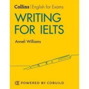 English for IELTS - Writing for IELTS (With Answers) IELTS 5-6+ (B1+) - Anneli Williams