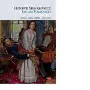 Familia Polaniecki - Henryk Sienkiewicz
