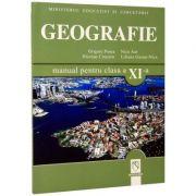 Geografie. Manual pentru clasa a XI-a - Grigore Posea