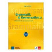 Grammatik & Konversation 2. Arbeitsblatter fur den Deutschunterricht - Olga Swerlowa