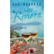 Idila pe Riviera (editie de buzunar) - Sue Roberts