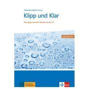 Klipp und Klar, Buch + Audio-CD. Übungsgrammatik Mittelstufe Deutsch B2/C1 - Christian Fandrych