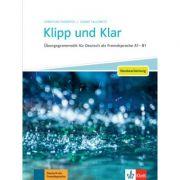 Klipp und Klar - Neubearbeitung. Übungsgrammatik für Deutsch als Fremdsprache A1 - B1 - Christian Fandrych, Ulrike Tallowitz
