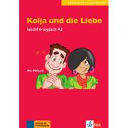 Kolja und die Liebe, leicht & logisch A2. Buch mit Audio-CD - Cordula Schurig