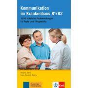 Kommunikation im Krankenhaus B1/B2. 1000 nützliche Redewendungen für Ärzte und Pflegekräfte - Melanie Böck, Hans-Heinrich Rohrer