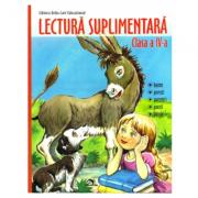Lectura suplimentara pentru clasa a IV-a: Basme, povesti, povestiri, poezii, fabule