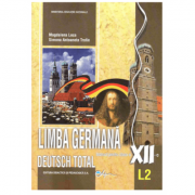 Deutsch Total, Manual pentru limba germana, clasa XII-a, Limba moderna 2 - Magdalena Leca