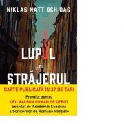 Lupul si strajerul - Niklas Natt och Dag