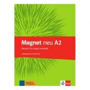 Magnet neu A2. Arbeitsbuch mit Audio-CD. Deutsch für junge Lernende - Giorgio Motta, Silvia Dahmen