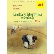 Manual Limba si literatura romana pentru clasa a 11-a - Adrian Costache